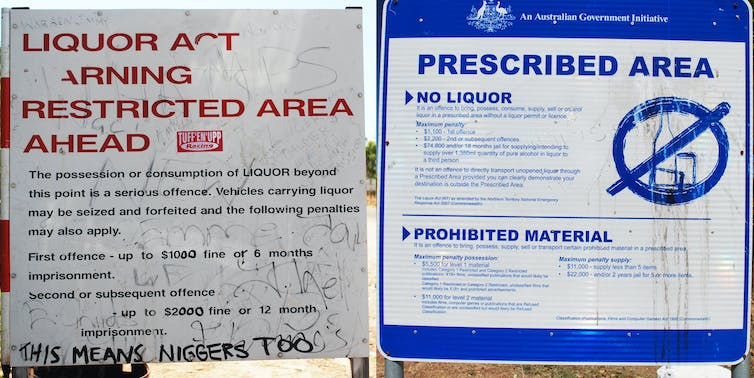 the markers of everyday racism in  confronting signs on the central arnhem road left and at the entrance to barunga community right photos j ralph