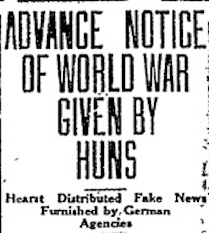 Hearst Fake News Denounced, Tuscon Daily Citizen, December 13, 1918.