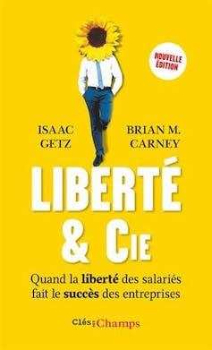 La mode des entreprises libérées… libération, libéralisation ouliquéfaction? 3