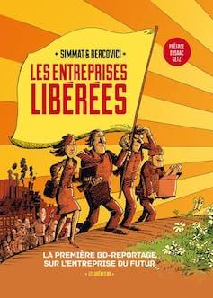La mode des entreprises libérées… libération, libéralisation ouliquéfaction? 5