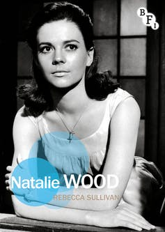 Natalie Wood: Nothing can bring back the hour of Splendor in the Grass
