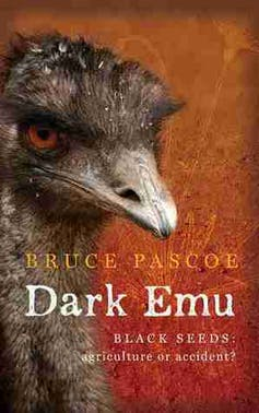 Dark Emu and the blindness of Australian agriculture