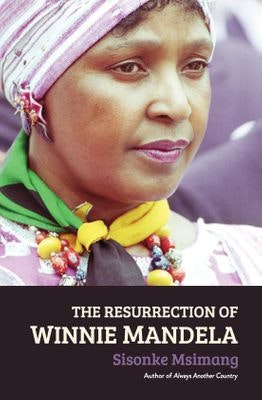 file 20190115 152962 ovw1hb.jpg?ixlib=rb 1.1 - Books paint contrasting pictures of Winnie Madikizela-Mandela