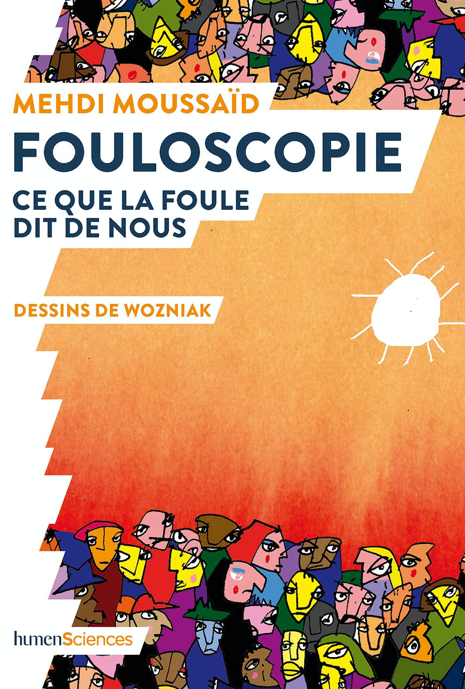 The author's book Fouloscopie examines the behaviour of crowds. Credit: Humensciences, Author provided