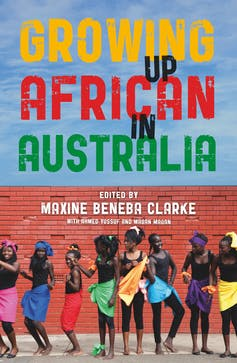 Growing Up African in Australia: racism, resilience and the right to belong