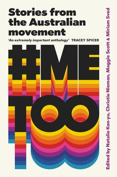 Thirty-five voices, one movement: a new book examines #MeToo in Australia