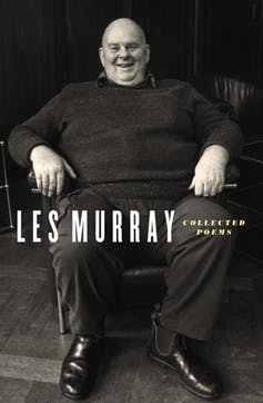 Vale Les Murray, a witty, anti-authoritarian, national poet who spoke to the world