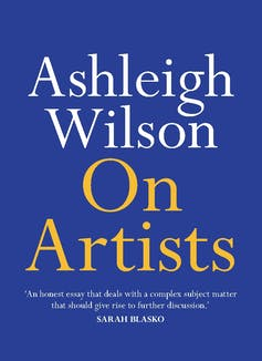 separating the art from the badly behaved artist – a philosopher's view