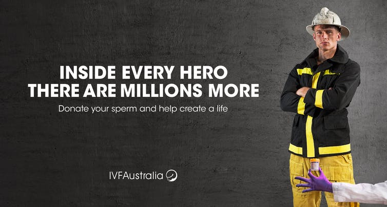 Poster with fireman - 'inside every hero there are millions more. Donate your sperm and help create a life.