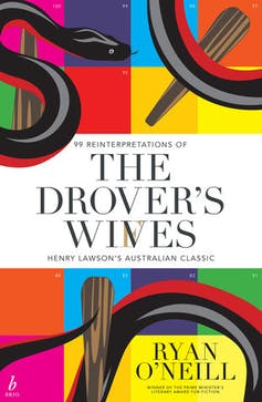 Inside the story: 99 versions of the same tale in The Drover's Wives