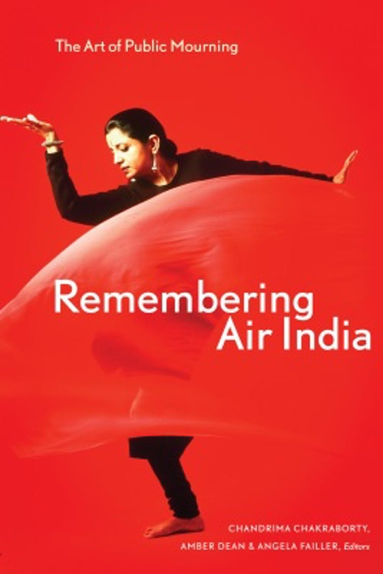 'Remembering Air India' is a collection and analysis of creative responses to AI Flight-182 coedited by Chandrima Chakraborty, Amber Dean and Angela Failler. Credit: University of Alberta Press