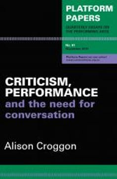 Alison Croggon and the arts critic as an endangered species