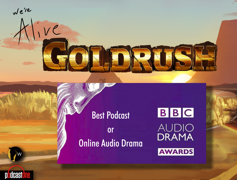 'We're Alive' - Nominated in the BBC Audio Drama Awards for Best Podcast.