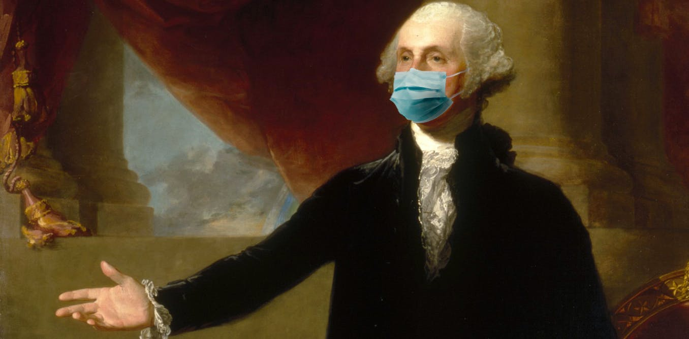 George Washington would have so worn a mask
