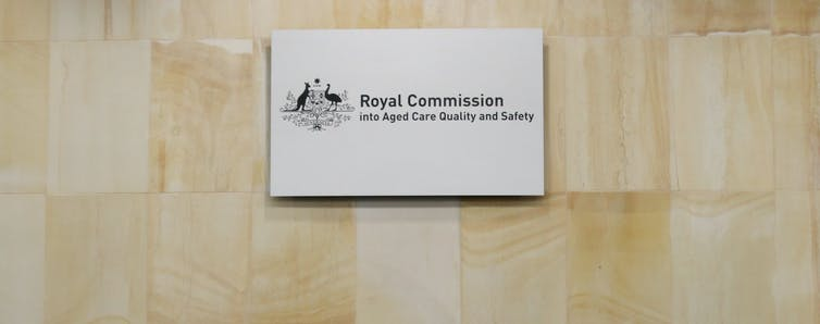 A sign saying the Royal Commission into Aged Care Quality and Safety
