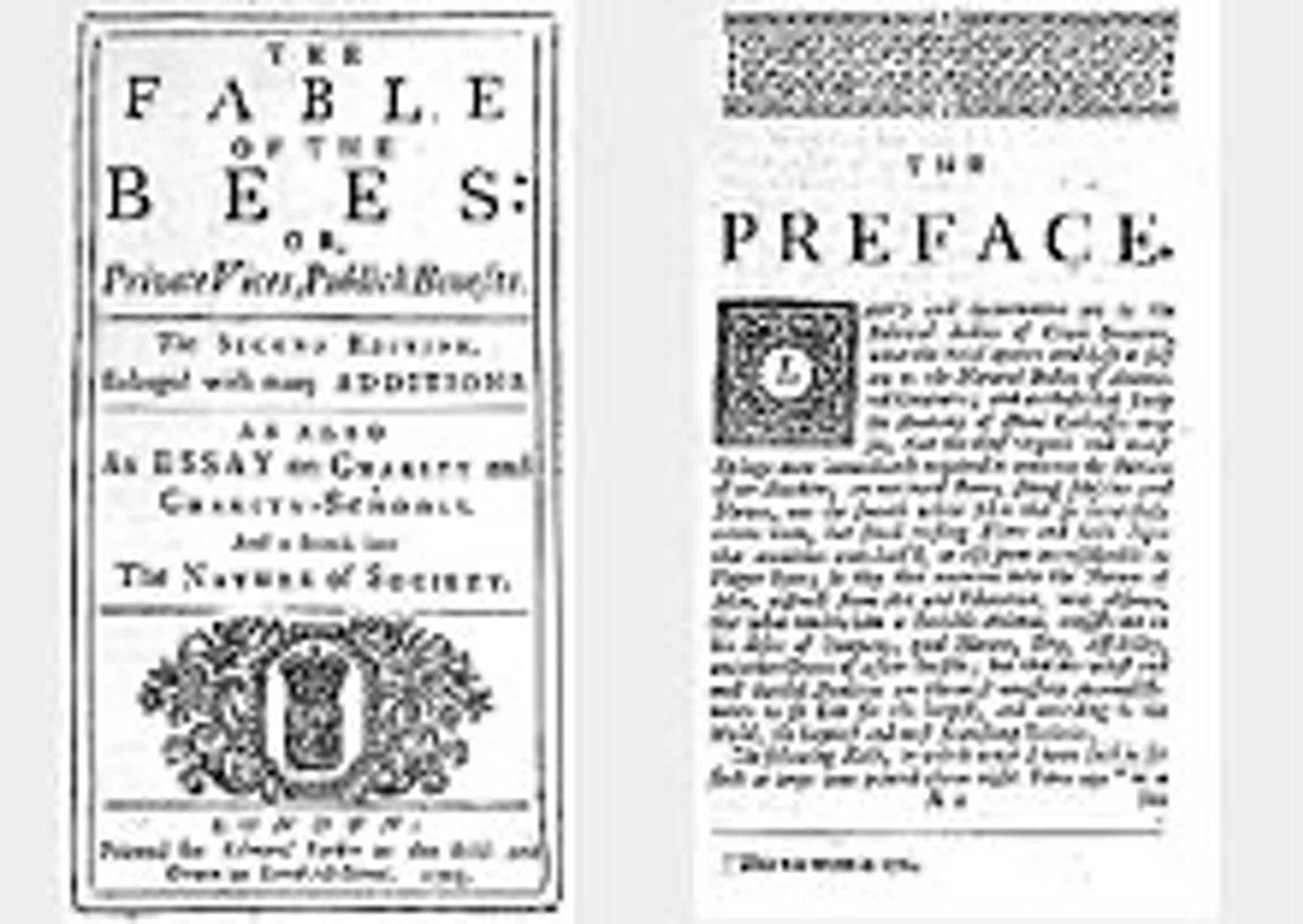 The Fable of the Bees ( Bernard de Mandeville, 1705).Wikimedia Commons