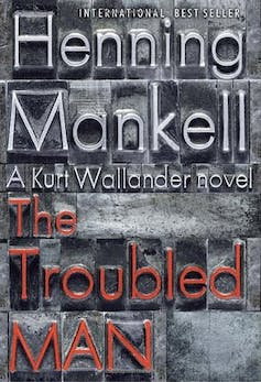 Book cover: Henning Mankell's The Troubled Man
