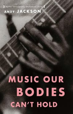 Music Our Bodies Can't Hold book cover