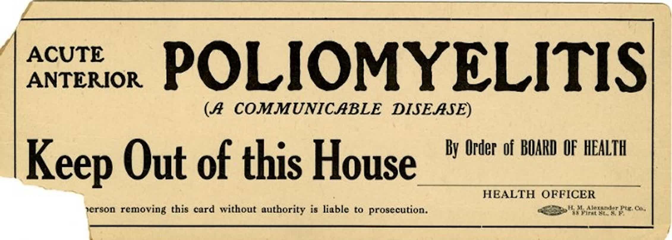 Una tarjeta de aviso de 1910 en la que las autoridades sanitarias de San Francisco (California) advierten de que un edificio está contaminado por la poliomielitis.Wikimedia Commons