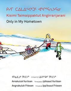 Cover of book showing children in an Arctic town.