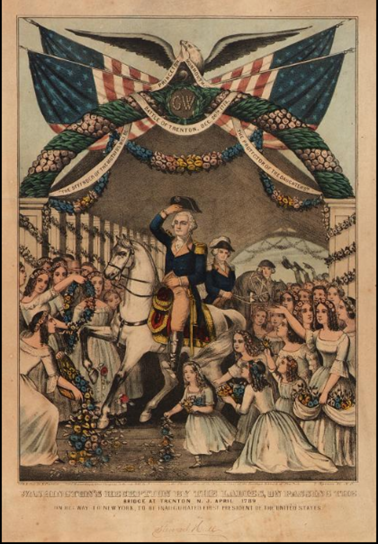 A lithograph showing George Washington being greeted by 'ladies' in Trenton.