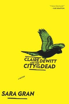 Book cover: Claire deWitt and the City of the Dead