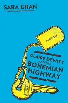 Book cover: Claire DeWitt and the Bohemian Highway