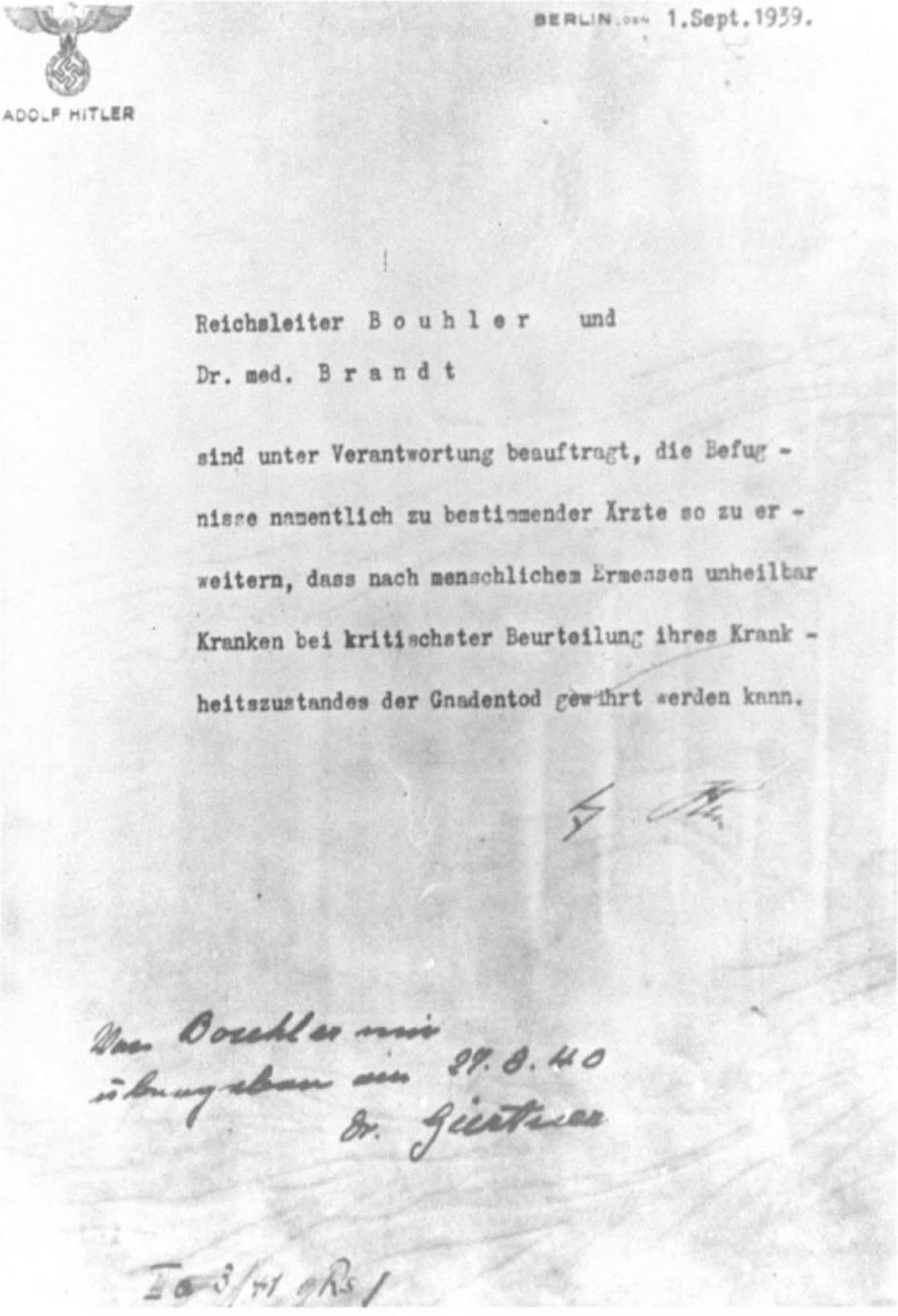 La autorización de Adolf Hitler para el programa de Eutanasia (Operación T4), firmada en octubre de 1939, pero fechada el 1 de septiembre de 1939.Holocaust Memorial Museum