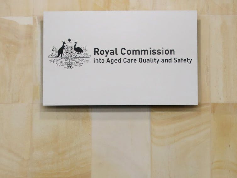 Sign saying the words Royal Commission into Aged Care Quality and Safety