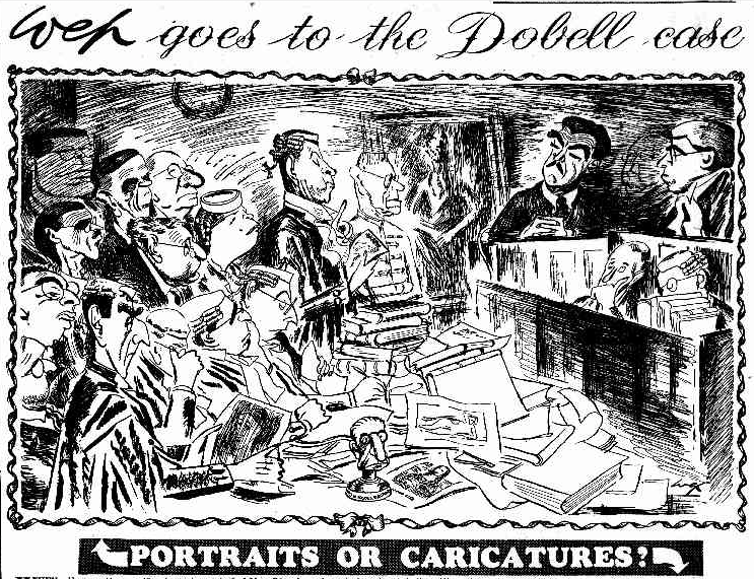 Cartoon of a court room. Top line reads 'Wep goes to the Dobell case', bottom reads 'Portraits or caricatures?'