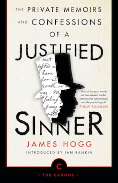 Cover of Canongate's imprint of The Private Memoirs and Confessions of a Justified Sinner by James Hogg feature two silhoutted heads in top hats.