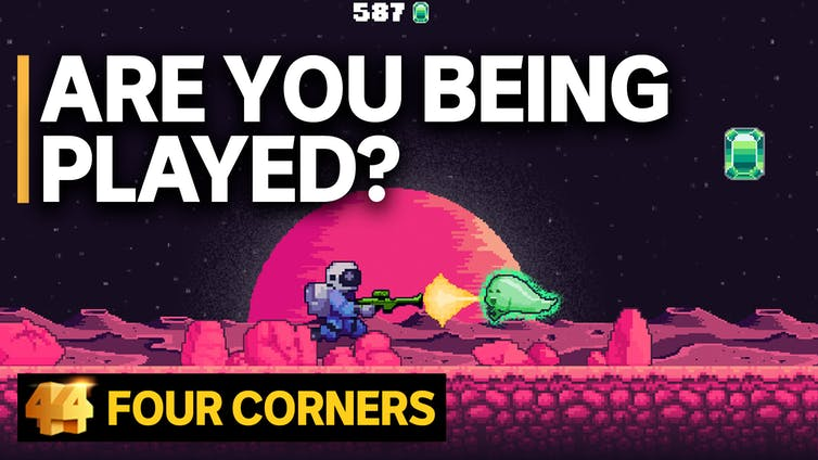 The Four Corner's program asks, 'are you being played?' Image via via ABC 4 Corners program