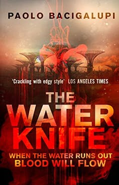 Book cover for the Water Knife featuring futuristic trees