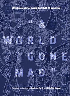 A book colour with the title 'A World Gone Mad' on a blue background that is made up of line drawings of a virus and of people interacting with it.