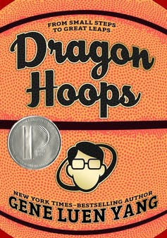 The cover art to the graphic novel 'Dragon Hoops'.